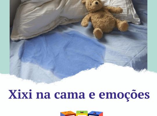Xixi na cama e emoções - ABC das Emoções