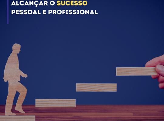 sucesso na vida pessoal e profissional - JDO Consultoria