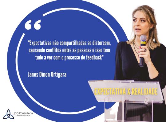 Expectativa x realidade - JDO Consultoria - Janes Dinon Ortigara